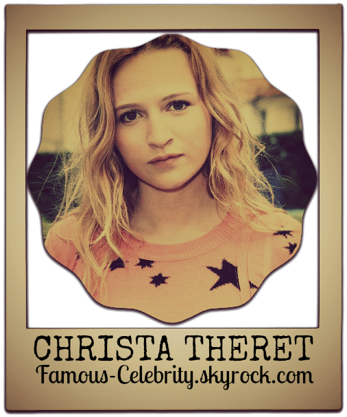 """""""CHRISTA THERET"""""""