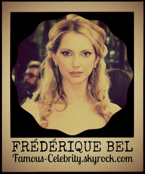 """""""FRÉDÉRIQUE BEL"""""""