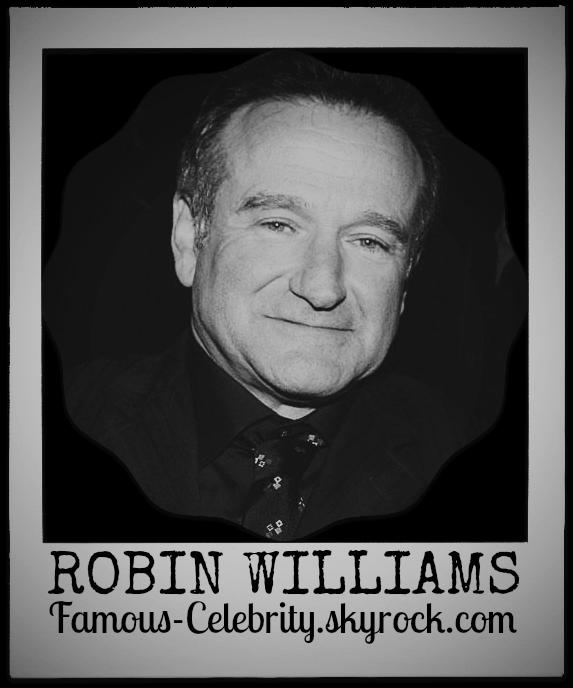 """""""ROBIN WILLIAMS"""""""