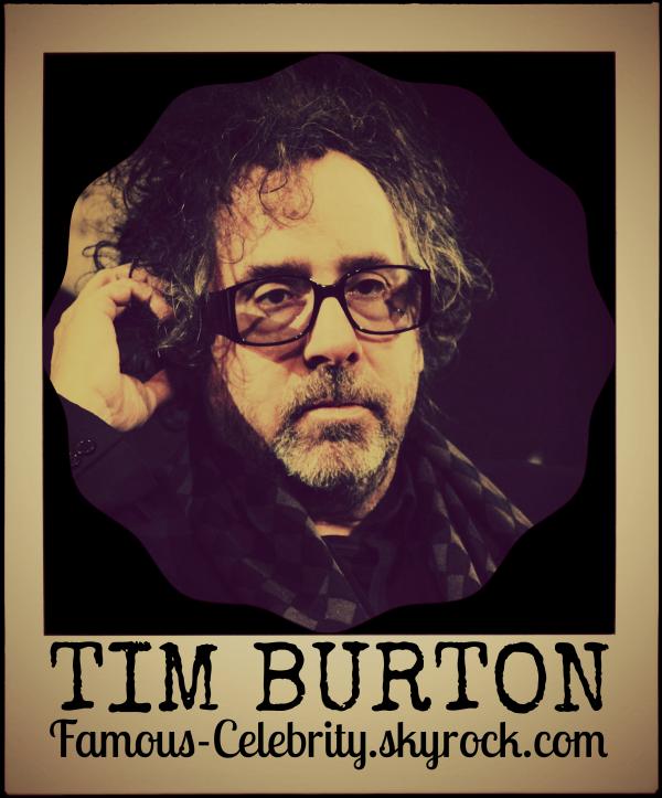 """""""TIM BURTON"""""""