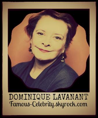 """""""DOMINIQUE LAVANANT"""""""