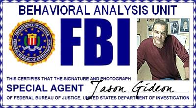 Personnage :  FBI BAU Superviseur  - Agent Spécial Jason Gideon