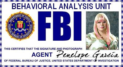 Esprits Criminels : FBI BAU Audio/Vidéos - Agent Penelope Garcia