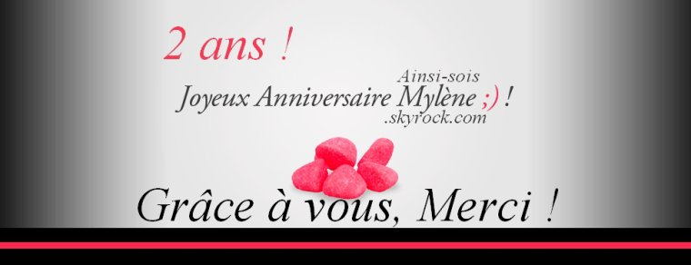 2 ans ! Happy Birthday !
