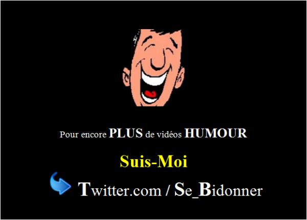 Encore + de vidéos Humour pour Toi !