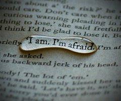 J'ai peur...