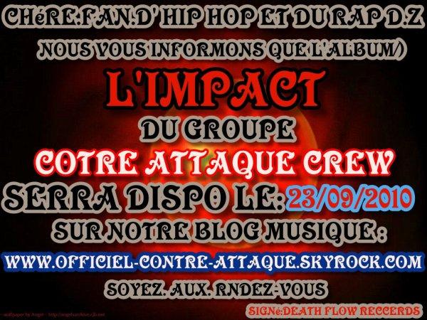 l'impact le premier album du groupe de rap contre attaque crew