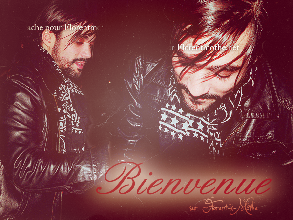 Bienvenue sur le blog source NON OFFICIEL sur Florent Mothe ! :)