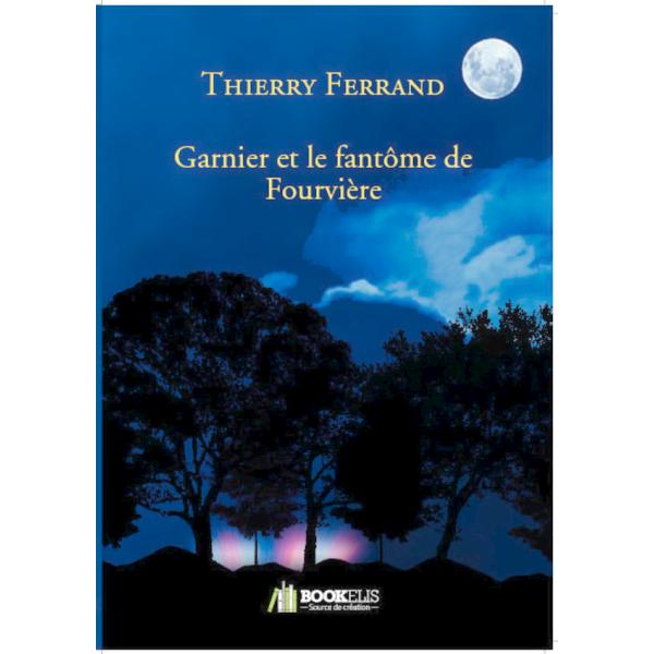 Roman Garnier et le fantôme de Fourvière