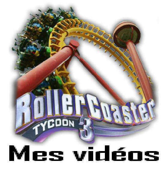 RollerCoaster Tycoon 3 : Mes vidéos