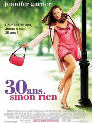30 ans sinon rien (13 Going on 30)