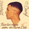 Dj Daryl feat Stromae - Tous les même vrs Remix Club