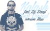 Deejay Daryl Prod - Real General version Maxi feat. Kalash 2k14