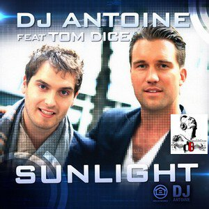 Dj Antoine Feat. Tom Dice / Sunlight (Dj Antoine Vs. Mad Mark Radio Edit) (2012)