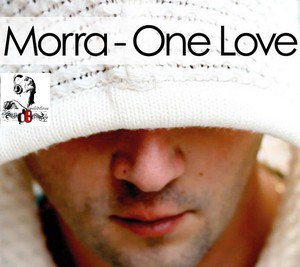 MORRA  / One Love (Original Radio Edit)  (2012)