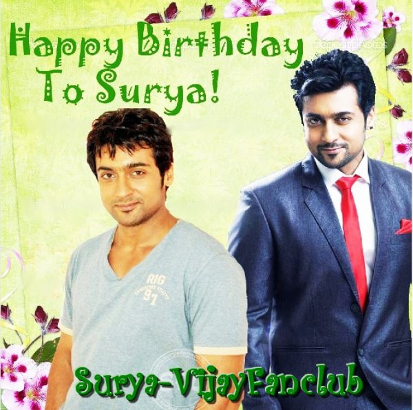 HAPPY BIRTHDAY TO THE KIND HEARTED, HANDSOME SURYA!!!