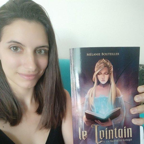 Le Lointain tome 1 La Prophétie Elfique, de Mélanie Bouteiller