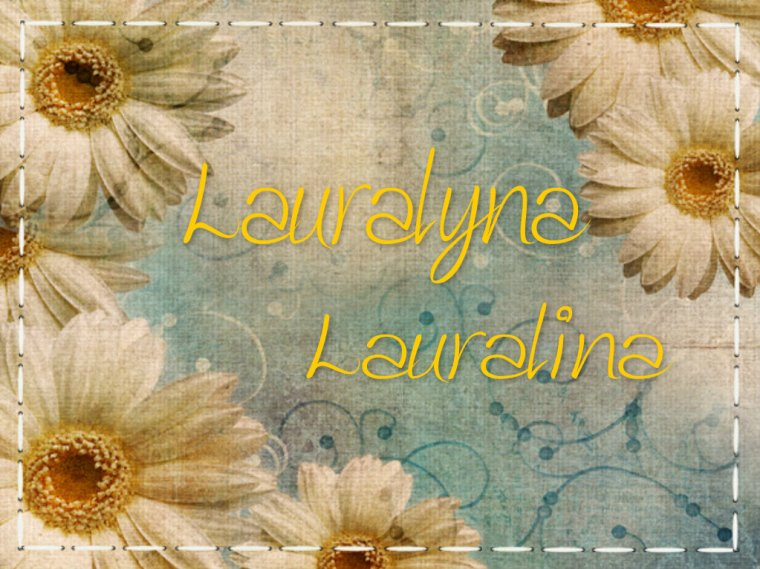 Lauralina, Lauralyna, ...