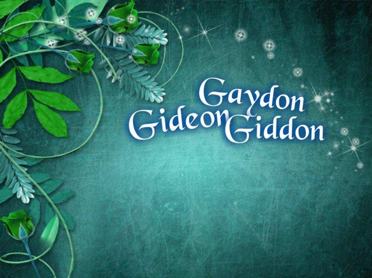 Gaydon, Gidéon, Giddon, ...