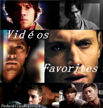 Vidéos Favorites