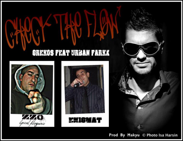 Grekos Feat Urban Farkx - Check the Flow (2012)