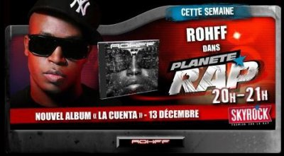 "Rohff - Planète Rap ""La Cuenta"""