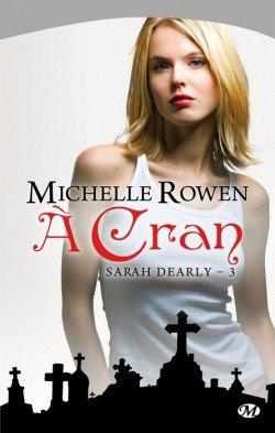 Sarah Dearly - tome 3 : A cran