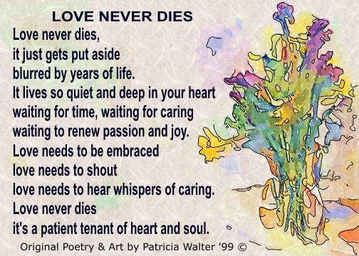 love never dies...but lives on forever...