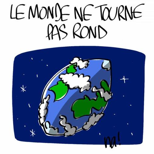Le monde ne tourne pas rond.