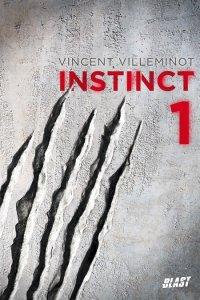 Fiche de lecture : Instinct 1, de Vincent Villeminot