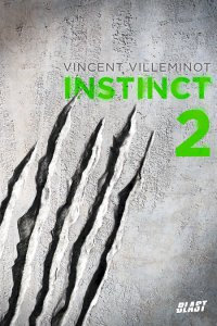 Instinct 2, de Vincent Villeminot