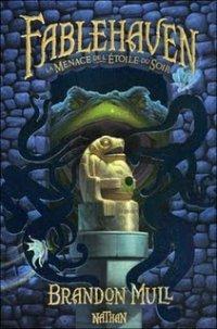 Fiche de lecture : Fablehaven II – La menace de l'Etoile du Soir, de Brandon Mull