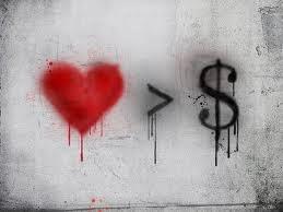 L'amour ne vaux pas tout l'or du monde.
