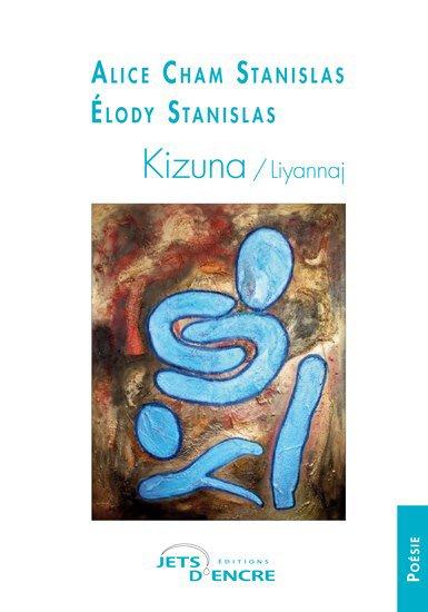 LE TEMPS DES POETES. Alice STANISLAS, sera en dédicace de son ouvrage poétique KIZUNA le 7 mars au Syndicat d'Initiative de Gourbeyre à 14 heures. A partir de 16 heures lecture poétique.