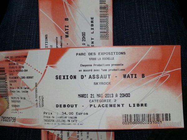 trop contente j'ai acheté les places de concert de sexion  d'assaut à la rochelle 21/05/13