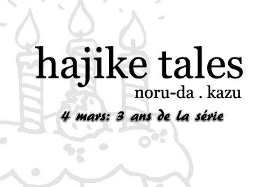 Bienvenue dans Hajike Tales!