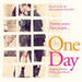 One day / We Had Today (2011)