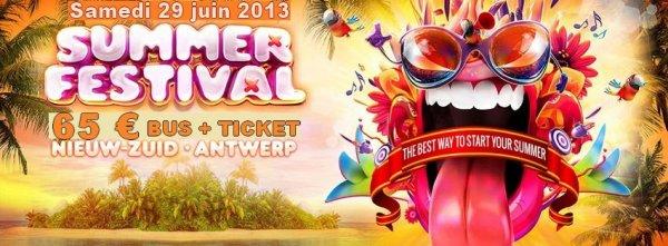 Samedi 29 juin 2013 - Bus pour SUMMERFESTIVAL !!