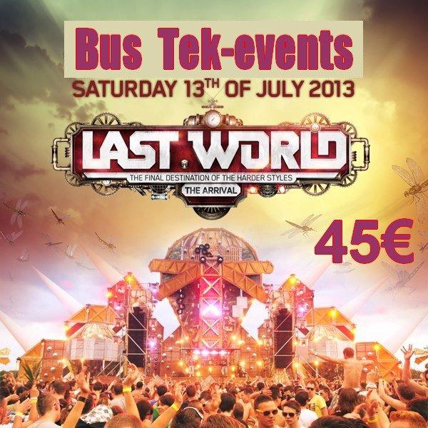 """Bus pour """" Last World """" samedi 13 juillet 2013"""