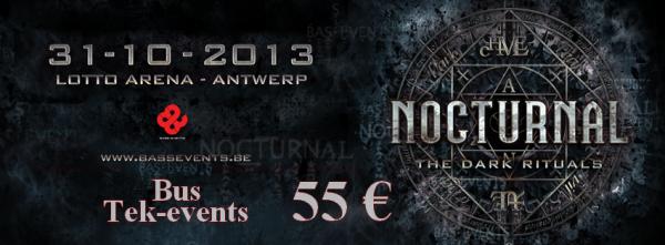 Bus pour Nocturnal - 31 octobre 2013 - Lotto Arena , Anvers