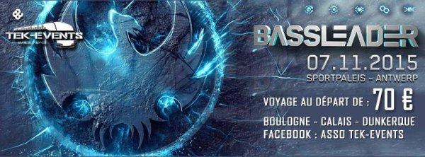 Bassleader - 07 novembre 2015 - Anvers