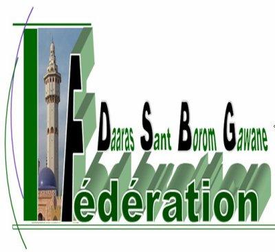 FEDERATION DES DAARAS SANT BOROM GAWANE ( FDSBG )