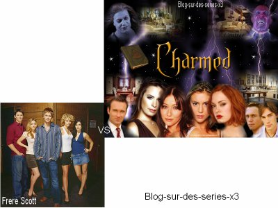Les Freres Scott VS Charmed