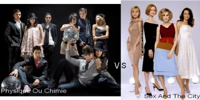 Physique Ou Chimie VS Sex And The City !