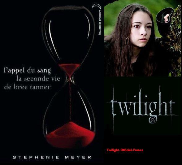Le nouveau roman de Stephenie Meyer : L'appel du sang (La seconde vie de Bree Tanner)