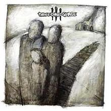 Three Days Grace ( Discographie)