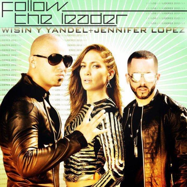 Wisin & Yandel Jennifer Lopez @