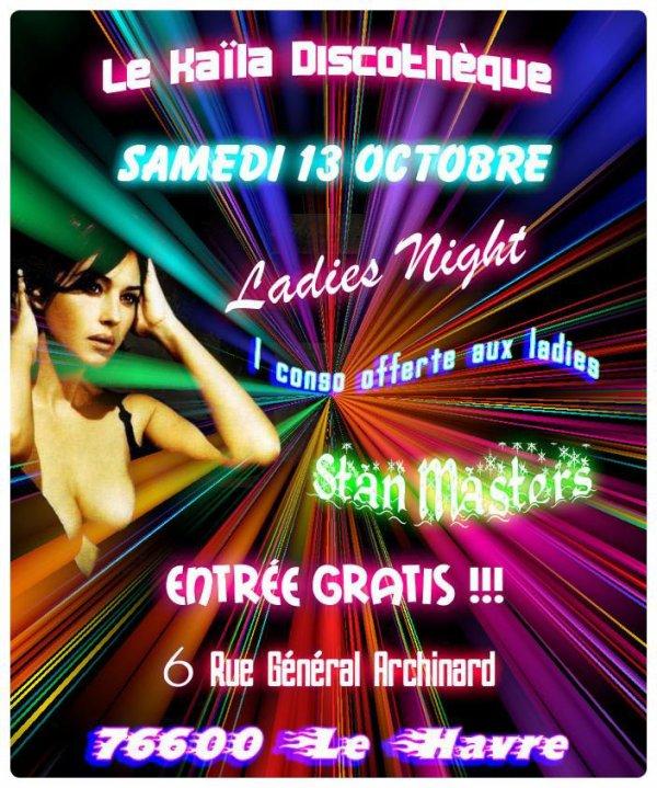 Samedi 13 Oct ( Soirées Ladies Night )