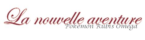 Pokémon Rubis Omégas et Saphir Alpha