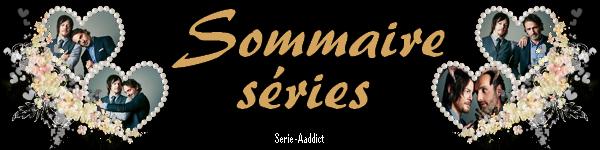 Sommaire des Séries !
